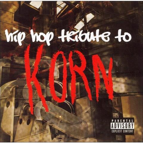 Hip-Hop Tribute to Korn [Explicit Lyrics]