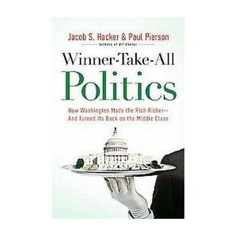 Winner-take-all Politics (Hardcover)