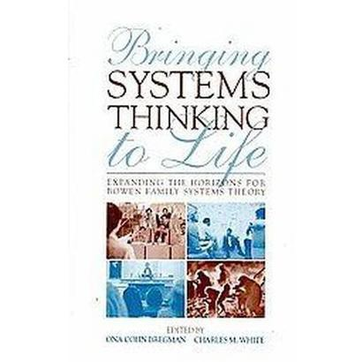 Bringing Systems Thinking to Life (Hardcover)