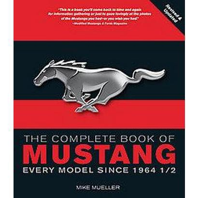 The Complete Book of Mustang (Paperback)