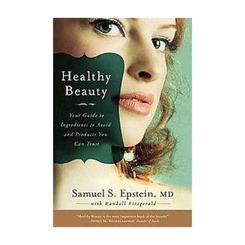 Healthy Beauty (Reprint) (Paperback)