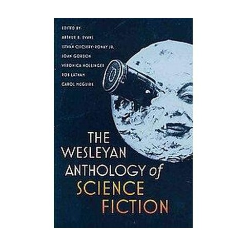 The Wesleyan Anthology of Science Fiction (Paperback)