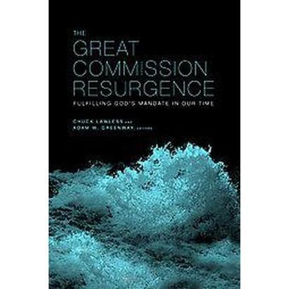 The Great Commission Resurgence (Paperback)