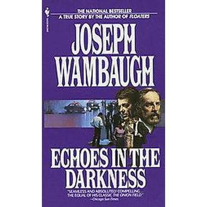 Echoes in the Darkness (Paperback)