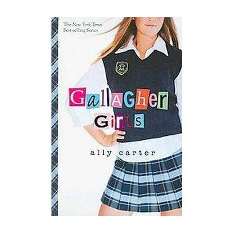 Gallagher Girls ( Gallagher Girls) (Paperback)