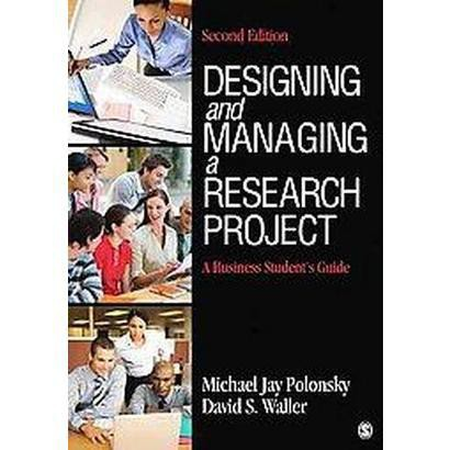 Designing and Managing a Research Project (Paperback)
