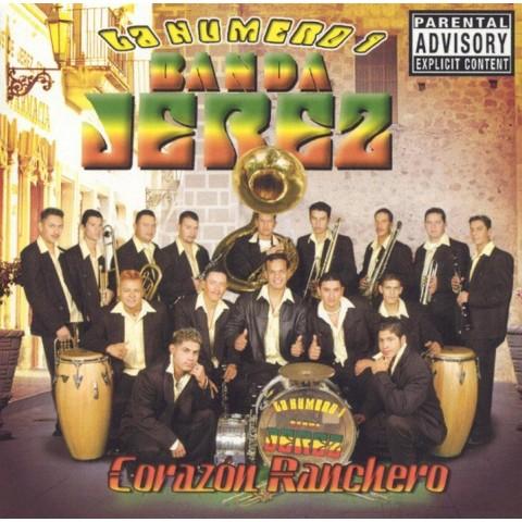 Corazon Ranchero [Explicit Lyrics]