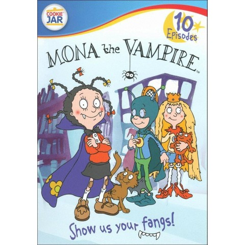 Mona the Vampire: Show Us Your Fangs