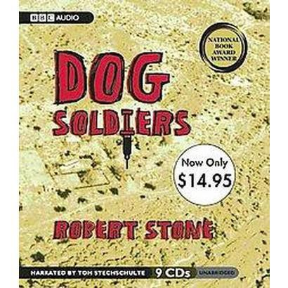 Dog Soldiers (Unabridged) (Compact Disc)