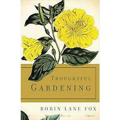 Thoughtful Gardening (Hardcover)