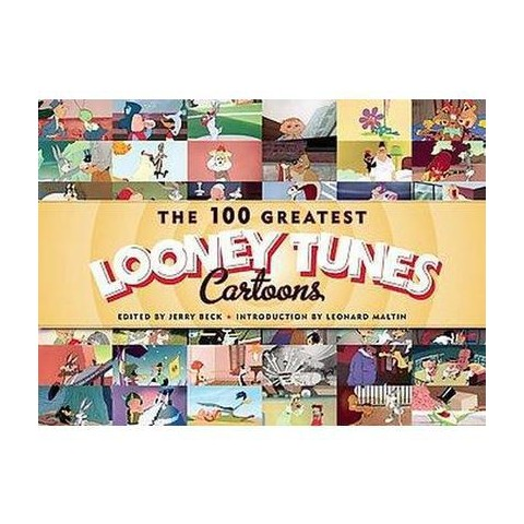 The 100 Greatest Looney Tunes Cartoons (Hardcover)