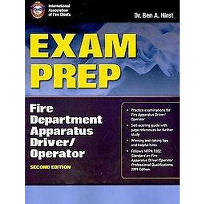 Exam Prep Fire Department Apparatus Driver/Operator (Paperback)