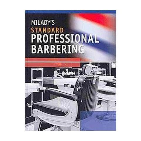 Milady's Standard Professional Barbering (Hardcover)