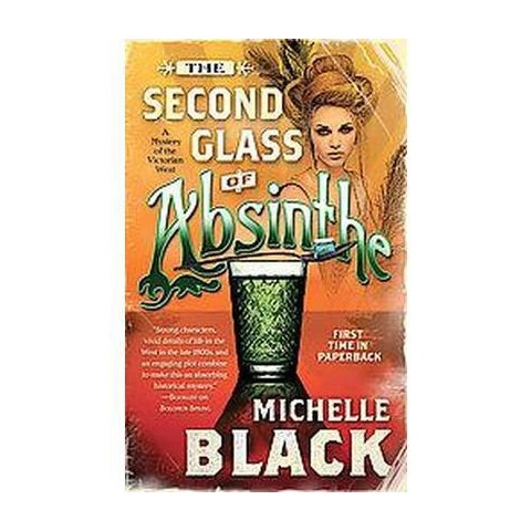 The Second Glass of Absinthe (Paperback)