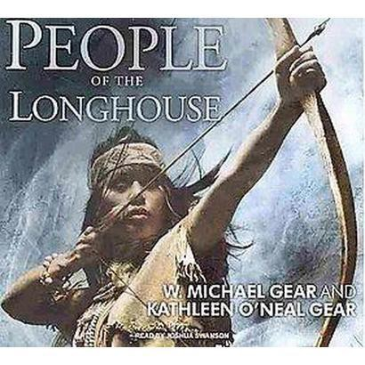 People of the Longhouse (Unabridged) (Compact Disc)
