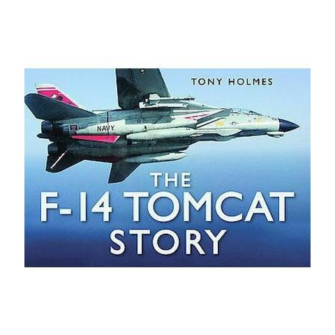 The F-14 Tomcat Story (Hardcover)