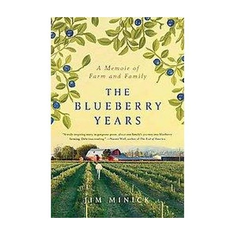 The Blueberry Years (Hardcover)
