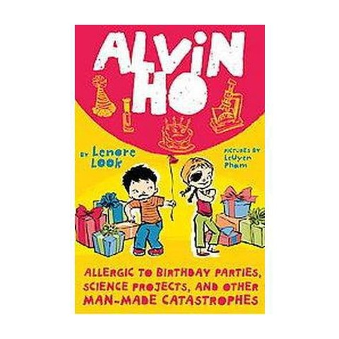 Allergic to Birthday Parties, Science Projects, and Other Man-made Catastrophes (Reprint) (Hardcover)