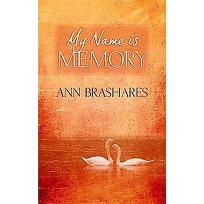 My Name Is Memory (Large Print) (Hardcover)