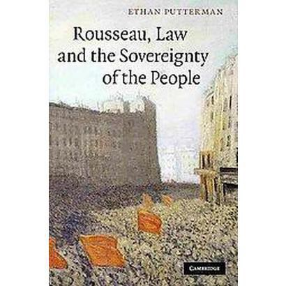 Rousseau, Law and the Sovereignty of the People (Hardcover)