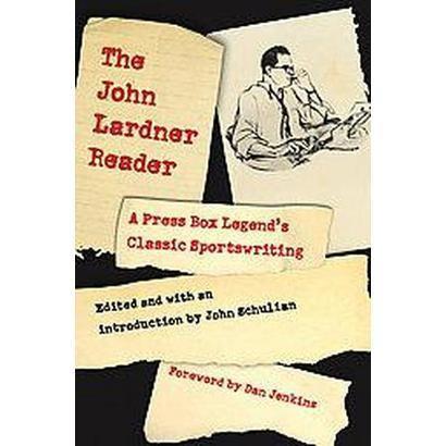 The John Lardner Reader (Paperback)