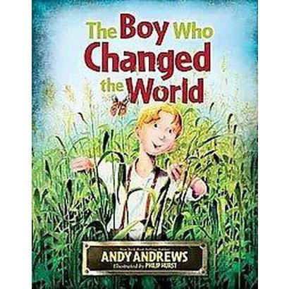 The Boy Who Changed the World (Gift) (Hardcover)