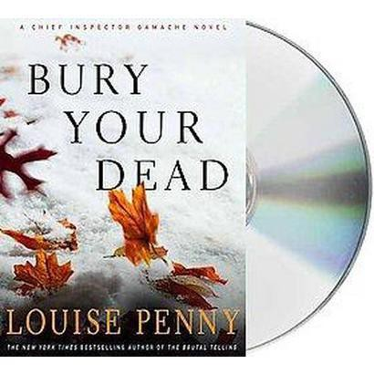 Bury Your Dead (Unabridged) (Compact Disc)