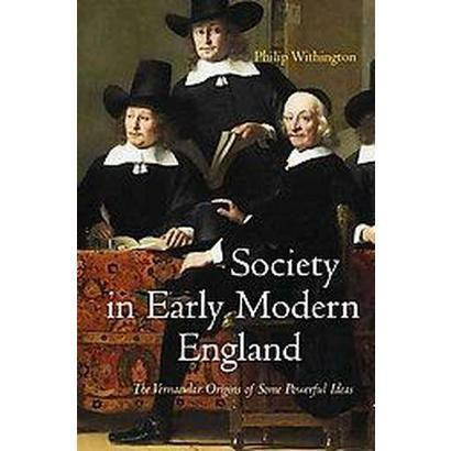 Society in Early Modern England (Hardcover)
