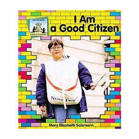 I Am a Good Citizen ( Building Character) (Hardcover)