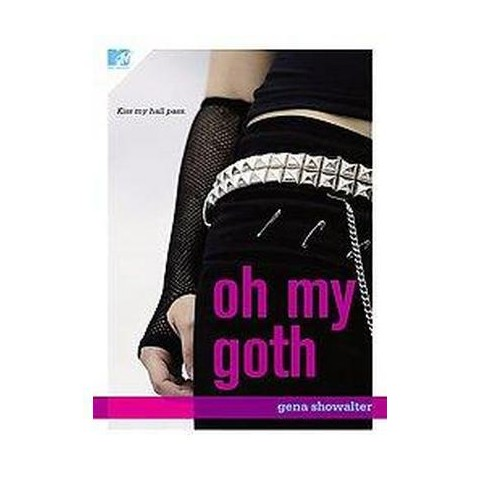 Oh My Goth! (Paperback)