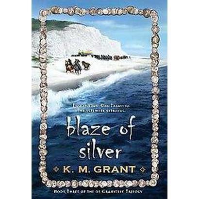 Blaze of Silver (Reprint) (Paperback)