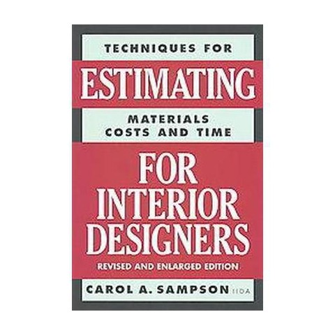Estimating for Interior Designers (Revised / Subsequent) (Paperback)