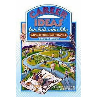 Career Ideas for Kids Who Like Adventure and Travel (Paperback)