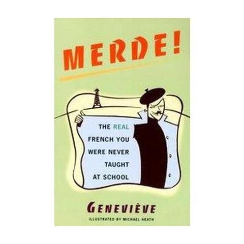 Merde! (Paperback)