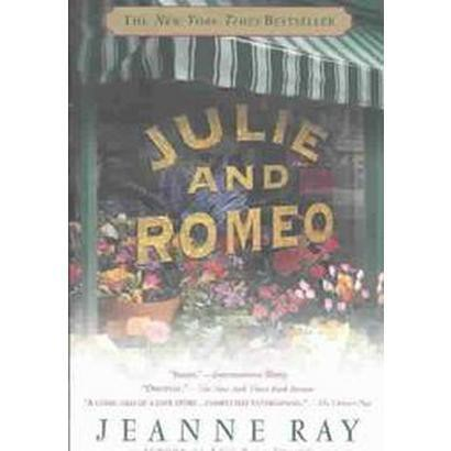 Julie and Romeo (Reprint) (Paperback)