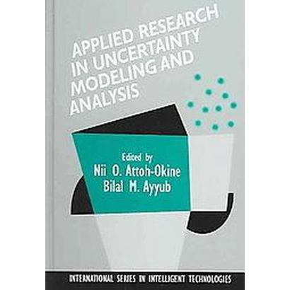 Applied Research In Uncertainty Modeling Analysis (Hardcover)
