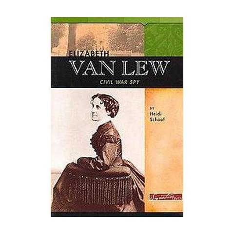 Elizabeth Van Lew (Paperback)