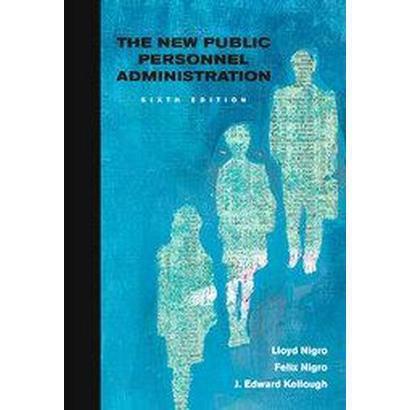 The New Public Personnel Administration (Hardcover)
