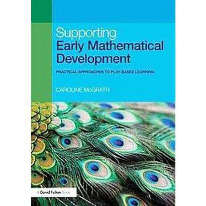 Supporting Early Mathematical Development (Paperback)