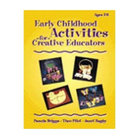 Early Childhood Activities for Creative Educators (Paperback)