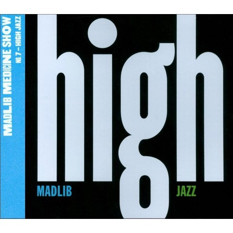 Medicine Show No. 7: High Jazz