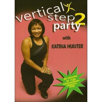 Katina Hunter: Vertical Step Party 2