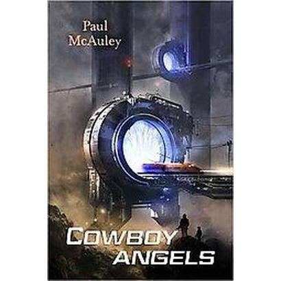 Cowboy Angels (Paperback)