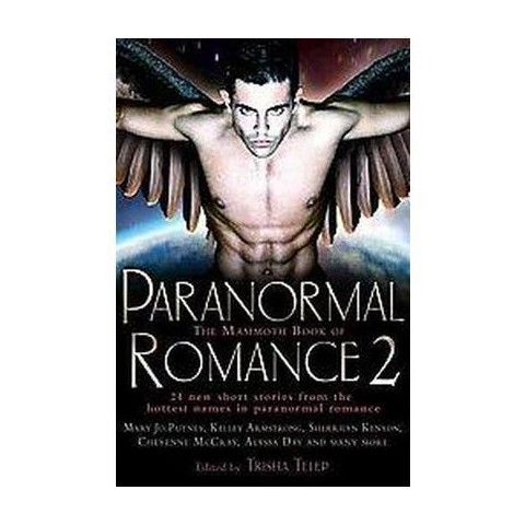 The Mammoth Book of Paranormal Romance 2 (Paperback)
