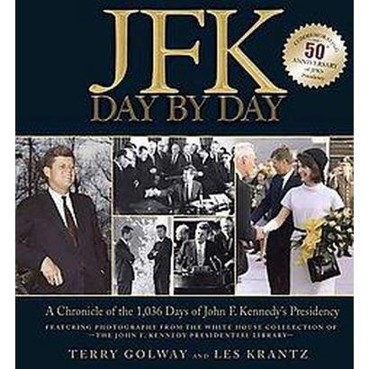JFK Day by Day (Hardcover)