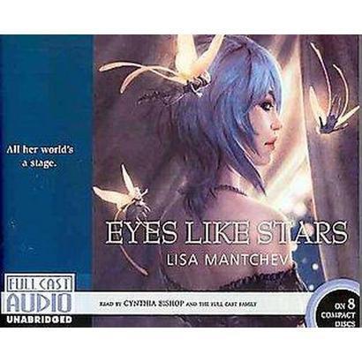 Eyes Like Stars (Unabridged) (Compact Disc)