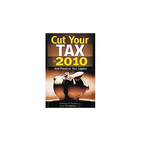 Cut Your Tax in 2010 (Paperback)