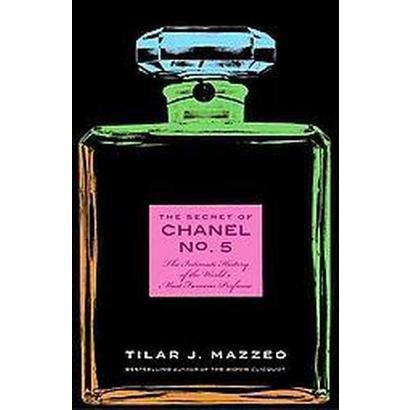 The Secret of Chanel No. 5 (Hardcover)