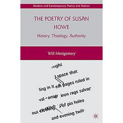 The Poetry of Susan Howe (Hardcover)