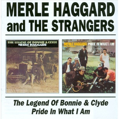 The Legend of Bonnie & Clyde/Pride in What I Am